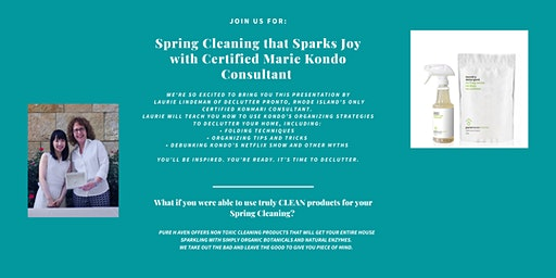 Spring Cleaning That Sparks Joy with Certified Marie Kondo Consultant