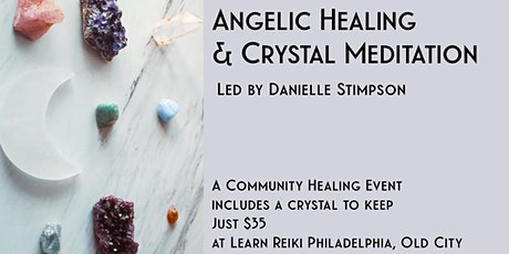 Angelic Healing & Crystal Meditation  tickets