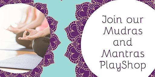 Mudras and Mantras PlayShop
