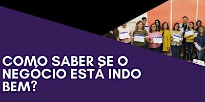 WORKSHOP: COMO SABER SE O NEGÓCIO ESTÁ INDO BEM