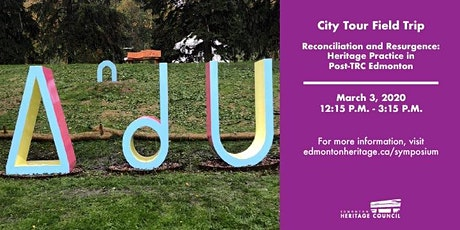 Reconciliation and Resurgence Symposium - City Tour Field Trip tickets