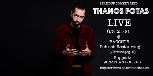 Thanos Fotas Live på The Laugh House 6-Mar