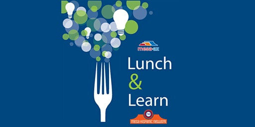 Mesa Hispanic Network Lunch & Learn- Into the Principal's Office