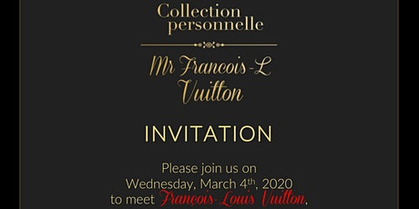 Personal Collection of Mr. François-L Vuitton at Fiola tickets