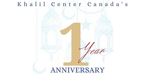 Khalil Center 1 Year Anniversary!