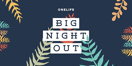 Onelife Big Night Out 2020 tickets