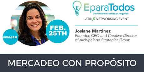 Latinx Networking Event - Mercadeo con propósito tickets