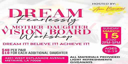 Dream Fearlessly: A Mother Daughter Vision Board Workshop