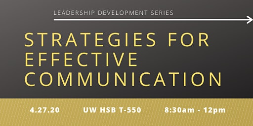 Strategies for Effective Communication - Leadership Development Series