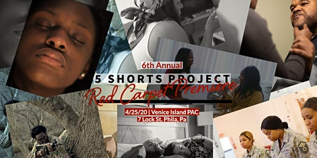 6th Annual 5 Shorts Festival Red Carpet Premiere tickets