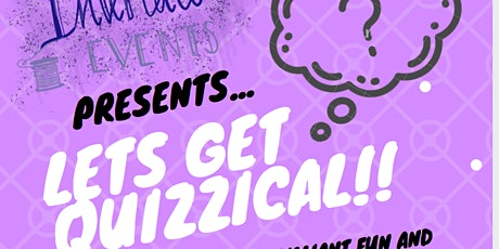 Interlace Events presents Let's Get Quizzical!! tickets