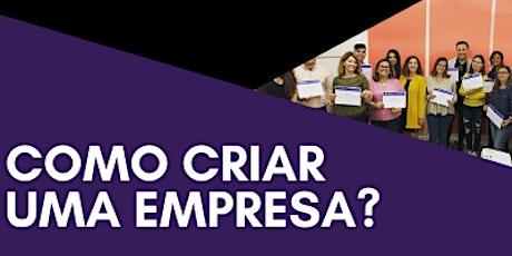 WORKSHOP: COMO CRIAR UMA EMPRESA bilhetes