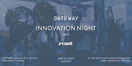 Innovation Night @ Gateway with Acast tickets