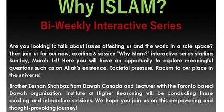 WHY ISLAM bi-weekly 6 sessions series (LIBRARY room) for ages 14-25 tickets