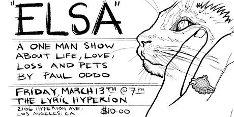 """""""Elsa"""" A One Man Show By Paul Oddo tickets"""