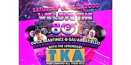 "Duce Martinez & Sal Abbatiello ""WE LOVE THE 80'S B tickets"