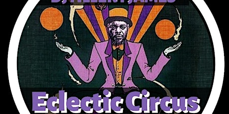 The Eclectic  Circus, Miami  Weds Feb. 26th (9PM/RSVP ONLY) tickets