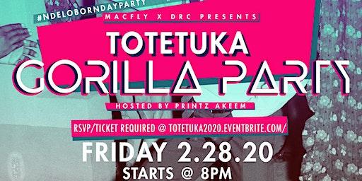 TOTETUKA | THE GORILLA PARTY