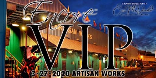 Encore Event's VIP (Spring 2020)