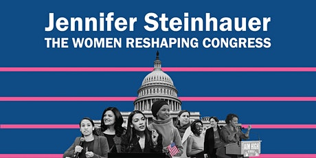 Jennifer Steinhauer: The Women Reshaping Congress tickets