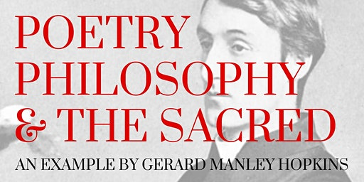 Poetry, Philosophy, and the Sacred