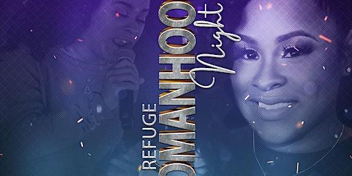 Refuge Womanhood Night