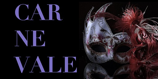 PizzaPlex Presents. Carnevale Masquerade Ball