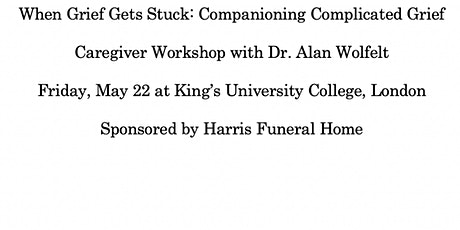Dr. Alan Wolfelt Caregiver Workshop: Companioning Complicated Grief tickets
