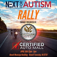 Next For Autism Rally; Sponsored by NYC Gotham Riders & Certified Auto Mall