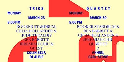 Residency w/Booker Stardrum + Ben Babbit + Celia Hollander + Jeremiah Chiu