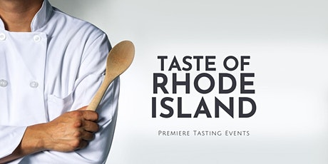 Taste of Rhode Island Summer Soiree' tickets