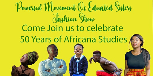 PMES Fashion Show: Celebrating 50 Years of Black Studies