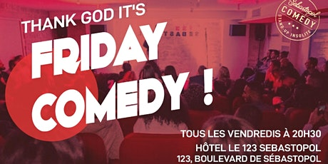 Friday Comedy - Edition 7 billets