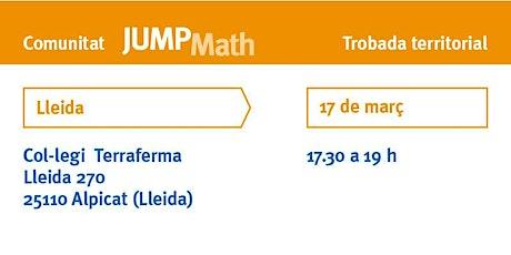 Trobada territorial de docents JUMP Math a Lleida entradas