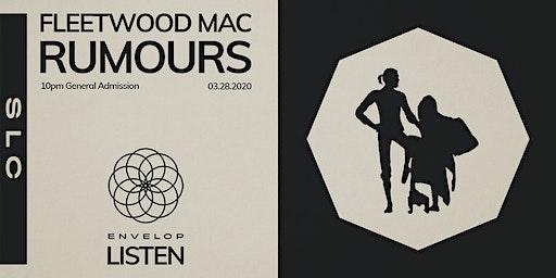 Fleetwood Mac - Rumours : LISTEN (10 pm GA)