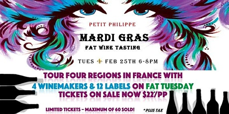 MARDI GRAS: FRENCH WINEMAKER FAT WINE TASTING! tickets
