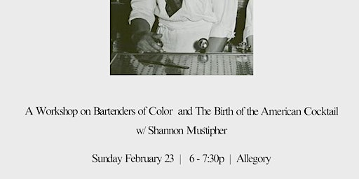 Origins: Bartenders of Color and The Birth of the American Cocktail