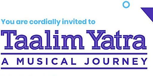 Taalim Yatra: A Music Journey