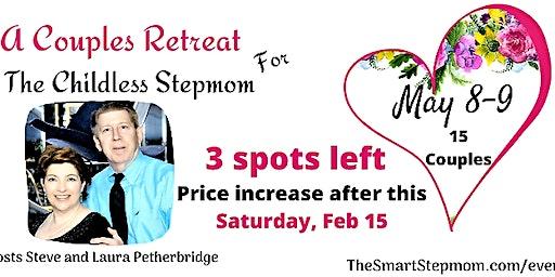 Childless Stepmom Couples Retreat -15 Couples