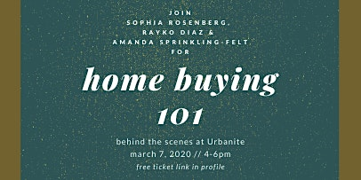 First Time Home Buyers + Sellers Workshop