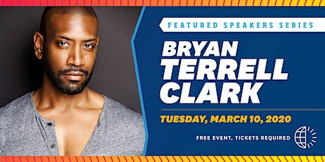 Bryan Terrell Clark // Featured Speakers Series tickets