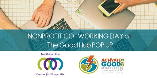 Free Nonprofit Co-Working Day at Activate Good's Good Hub POP UP
