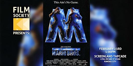 SUPER MARIO BROS. THE MOVIE - Screenland Tapcade - Feb 23 - 1PM