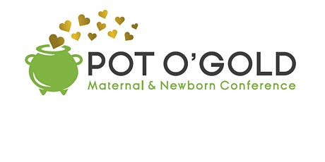 Pot O' Gold Perinatal Conference tickets