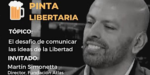 El desafio de comunicar las ideas de la Libertad