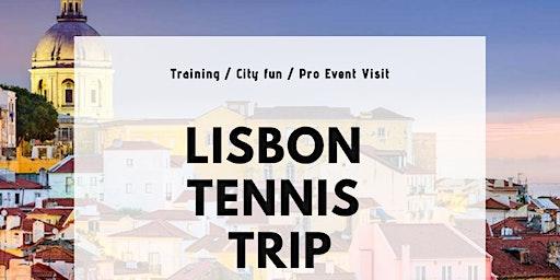 Lisbon Tennis Trip 2020