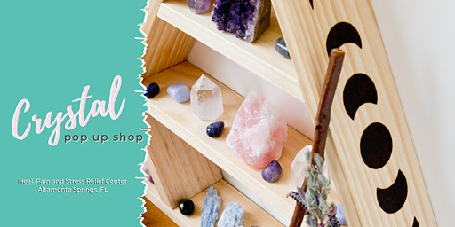 Crystal Pop Up Shop