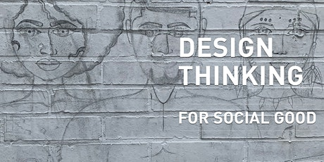WORKSHOP 3: Design Thinking for Social Good tickets