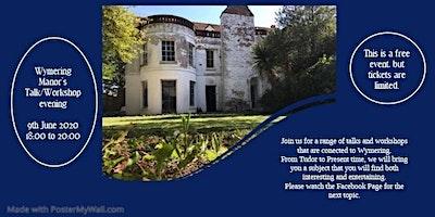 Wymering Manor's Workshop/Historical Talk