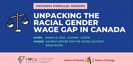 Unpacking the Racial Gender Wage Gap in Canada - UNCSW Parallel Session tickets